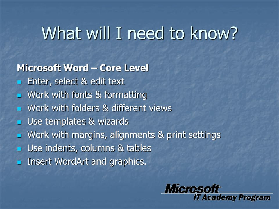 What will I need to know Microsoft Word – Core Level