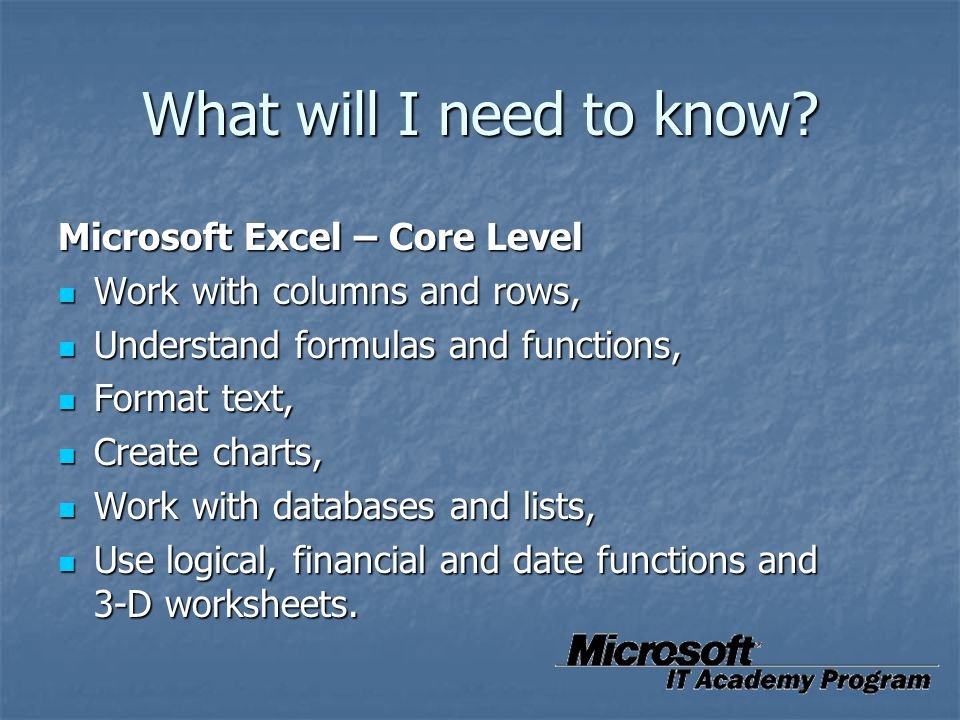 What will I need to know Microsoft Excel – Core Level