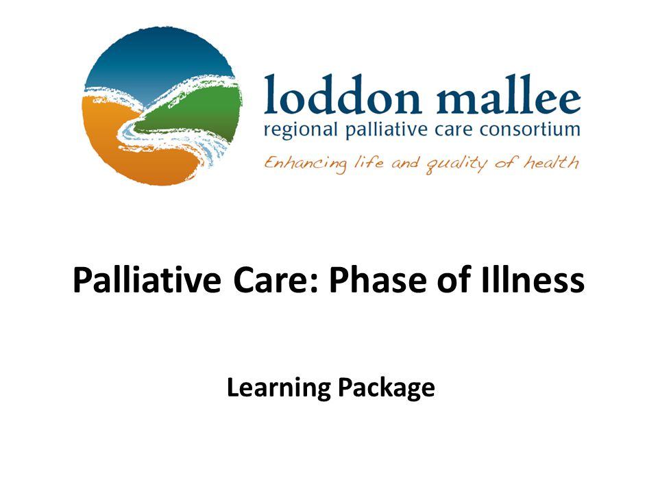 Palliative Care: Phase of Illness