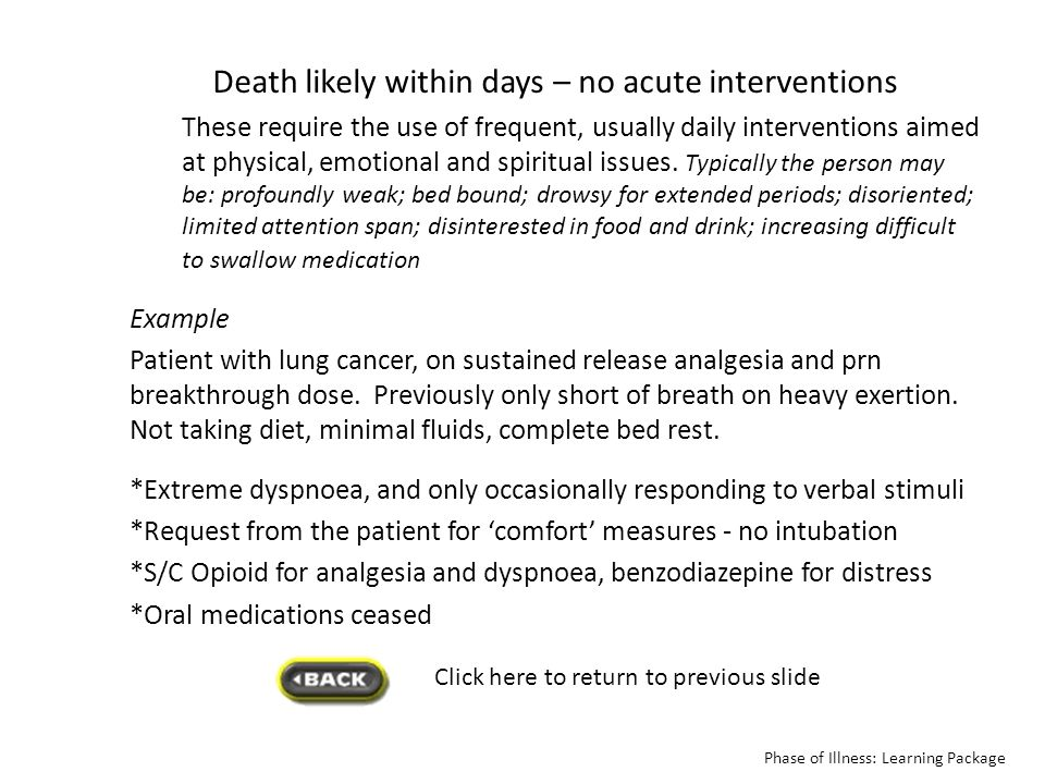 Death likely within days – no acute interventions
