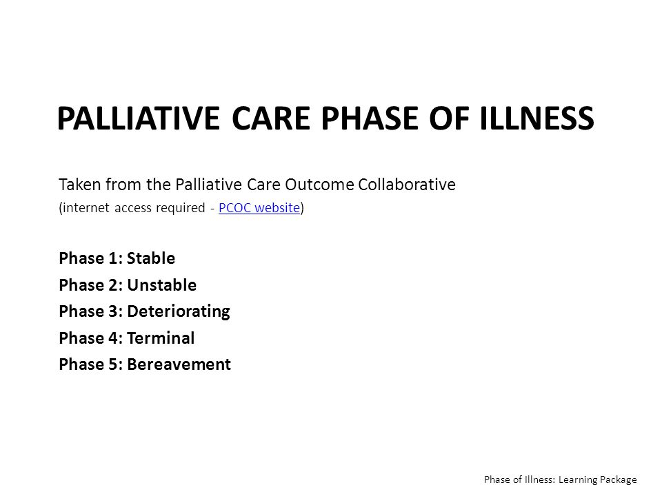 Palliative care Phase of illness