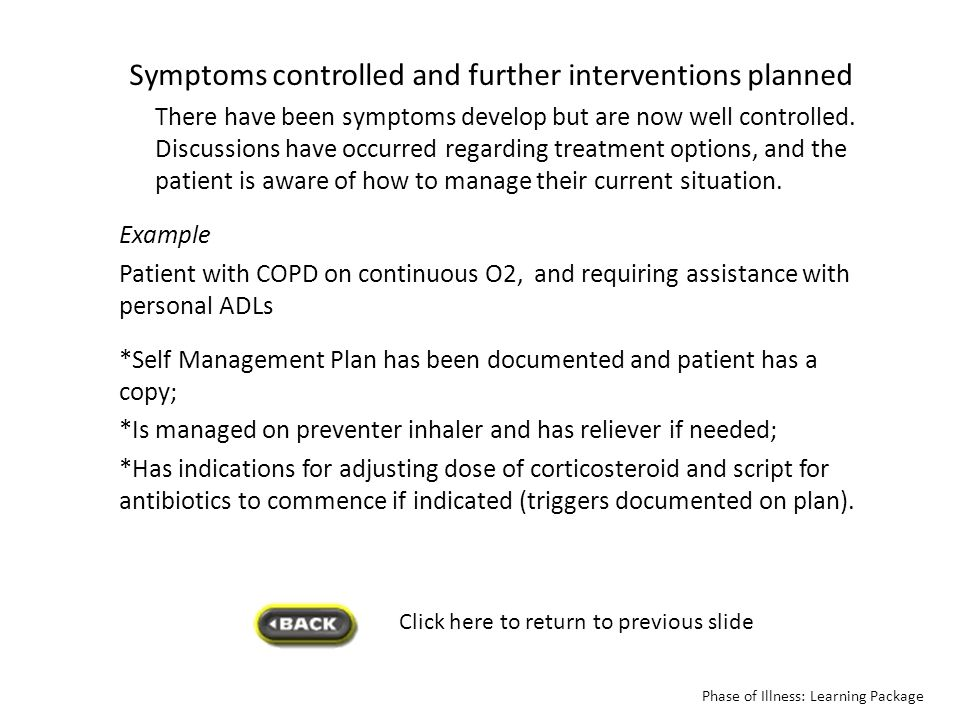 Symptoms controlled and further interventions planned