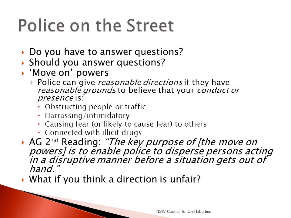 Police on the Street Do you have to answer questions