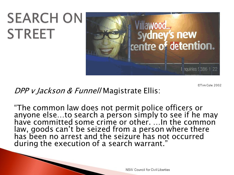 SEARCH ON STREET DPP v Jackson & Funnell Magistrate Ellis: