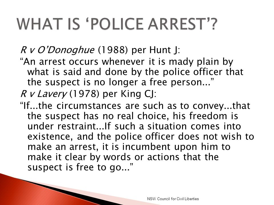 WHAT IS 'POLICE ARREST'