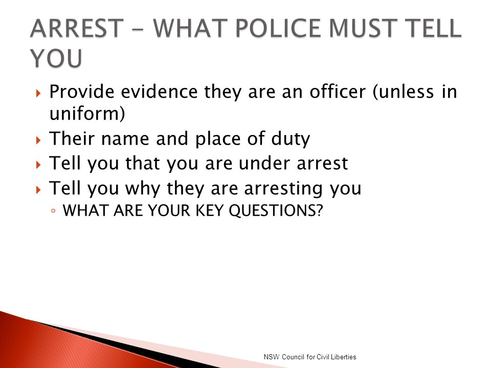 ARREST - WHAT POLICE MUST TELL YOU
