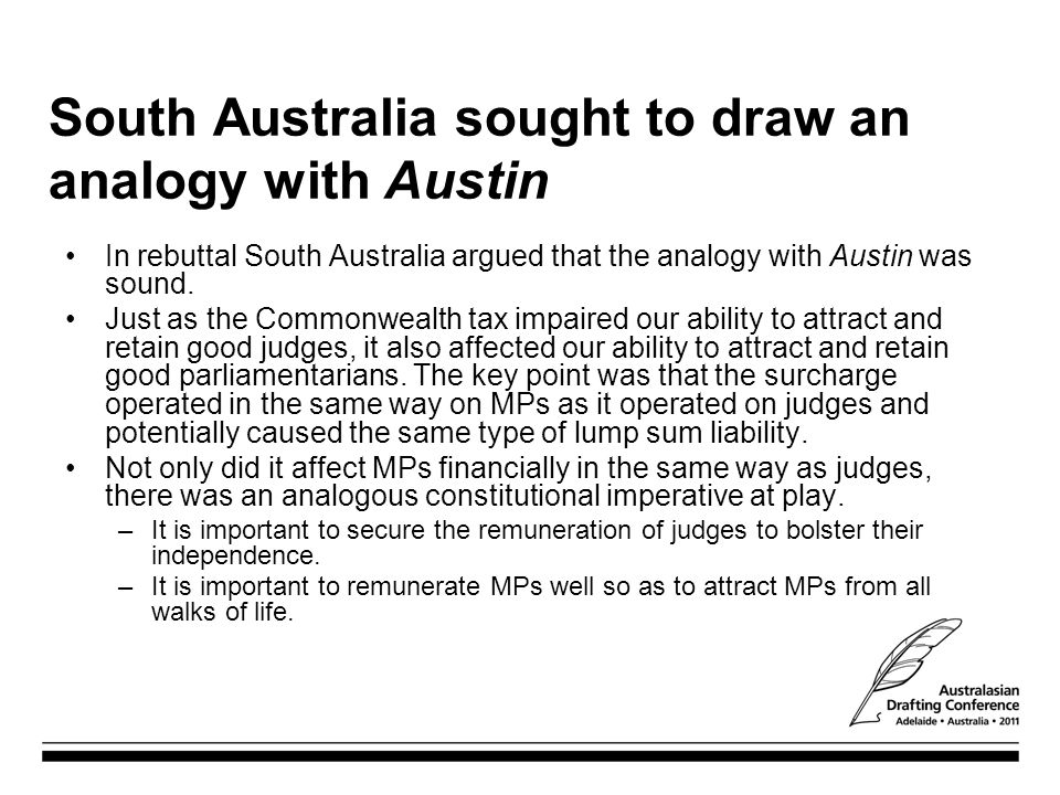 South Australia sought to draw an analogy with Austin
