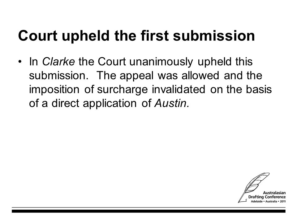 Court upheld the first submission