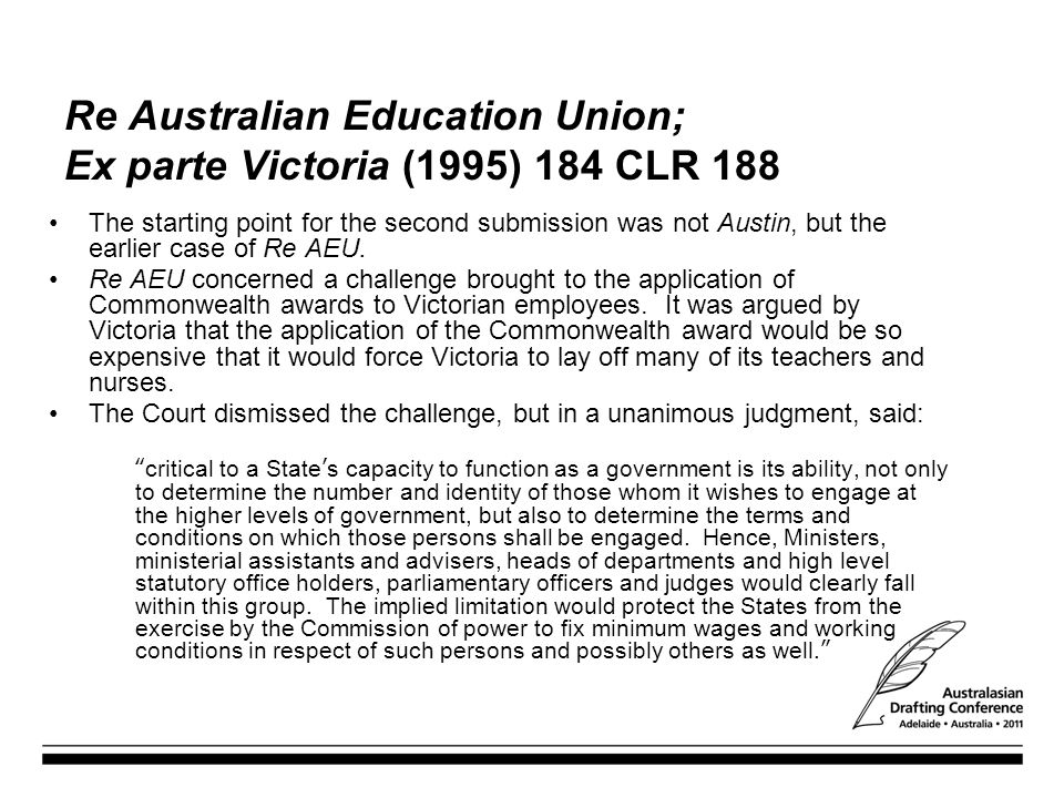 Re Australian Education Union; Ex parte Victoria (1995) 184 CLR 188