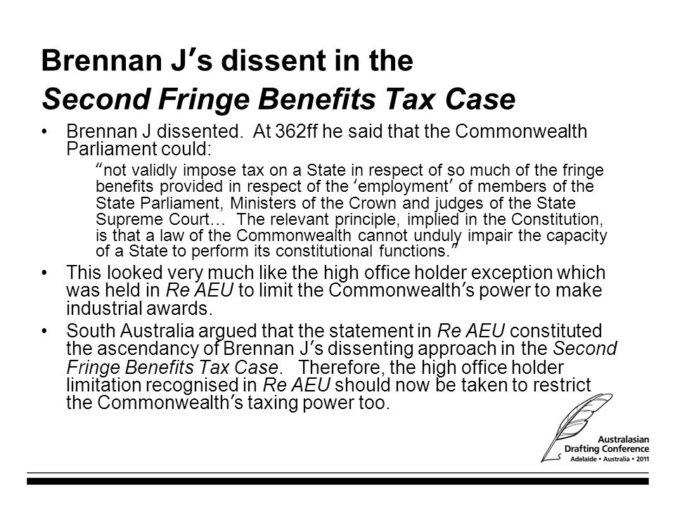 Brennan J's dissent in the Second Fringe Benefits Tax Case