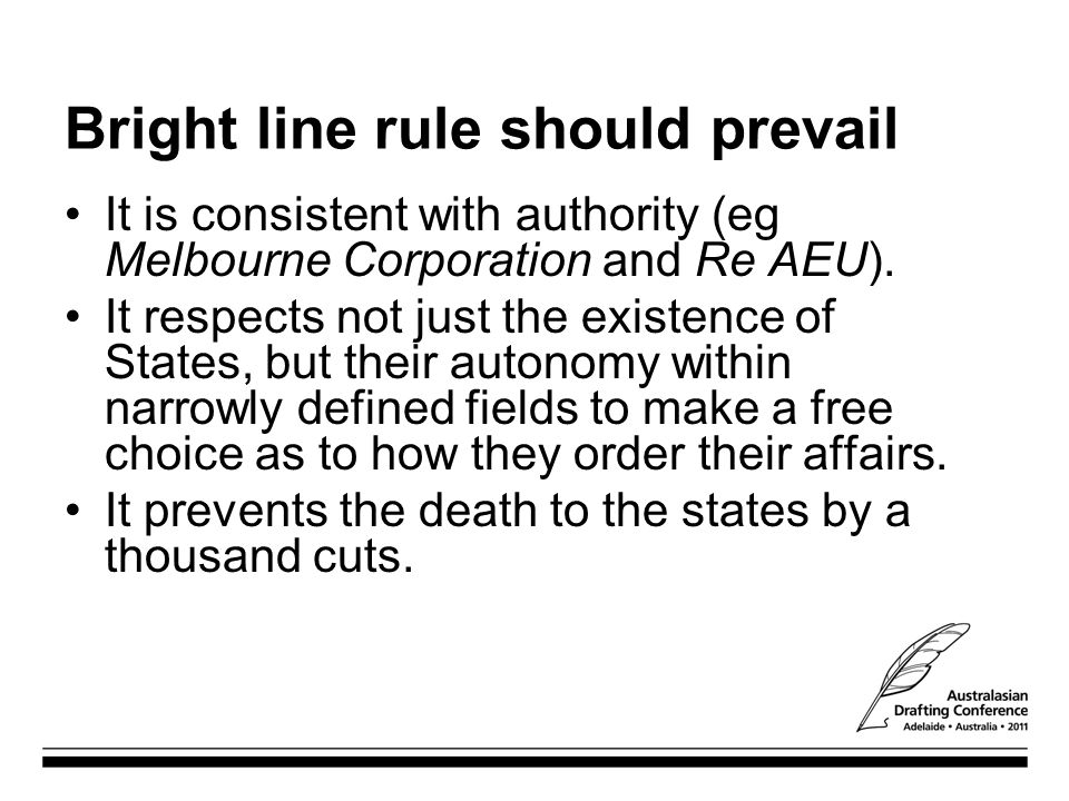 Bright line rule should prevail