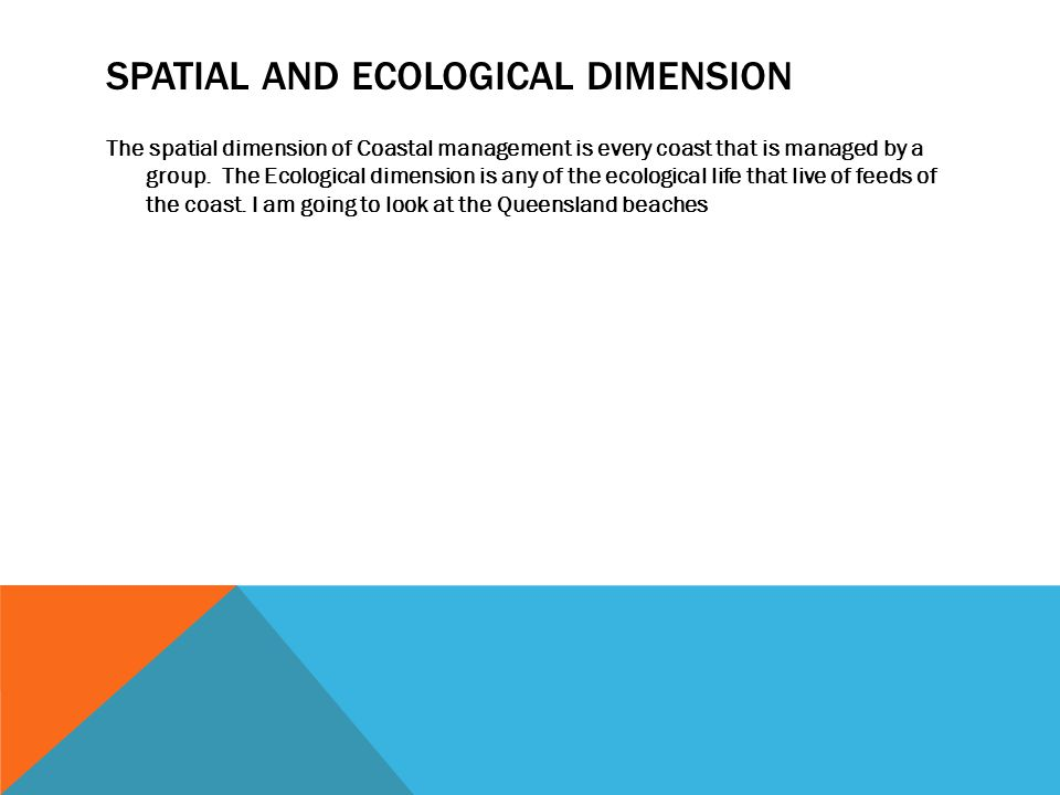 Spatial and ecological dimension