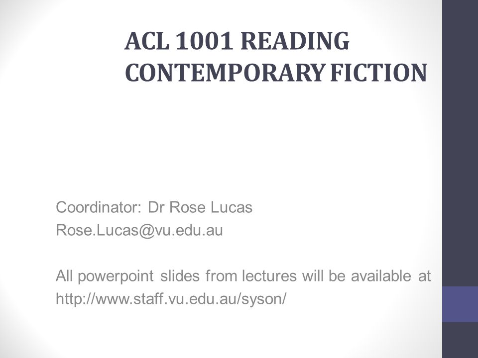 ACL 1001 Reading Contemporary Fiction