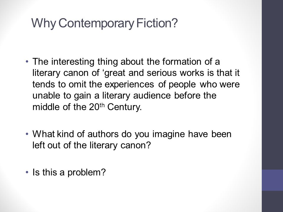 Why Contemporary Fiction