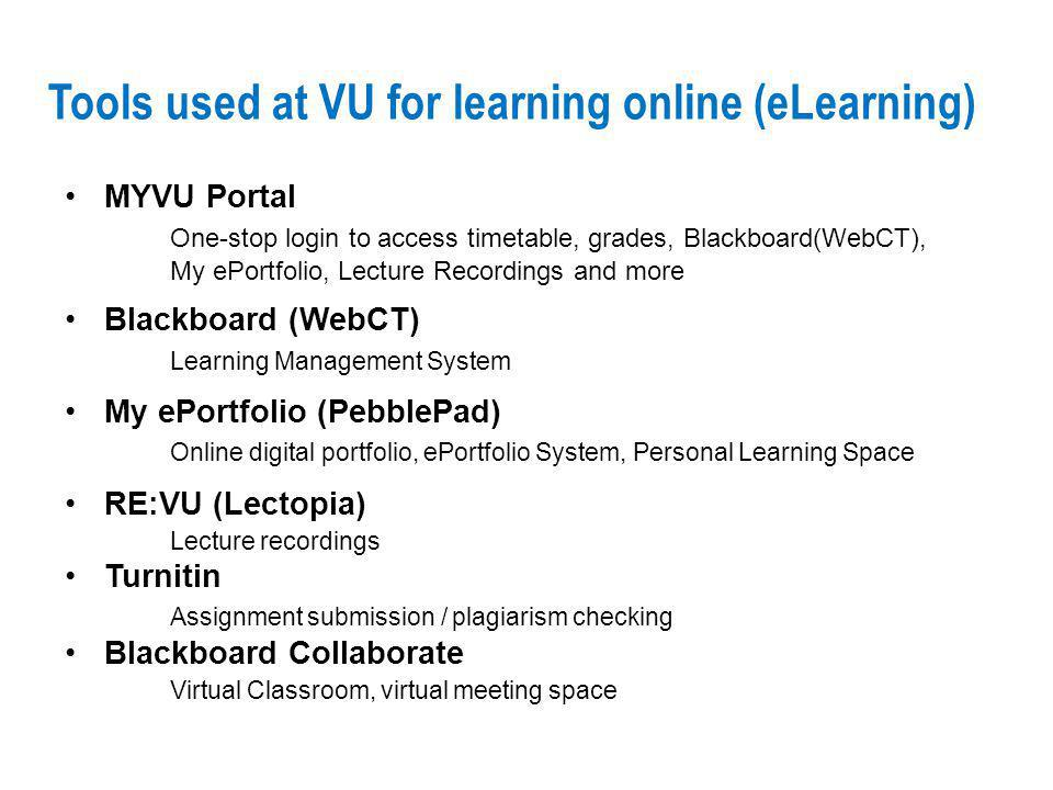 Tools used at VU for learning online (eLearning)