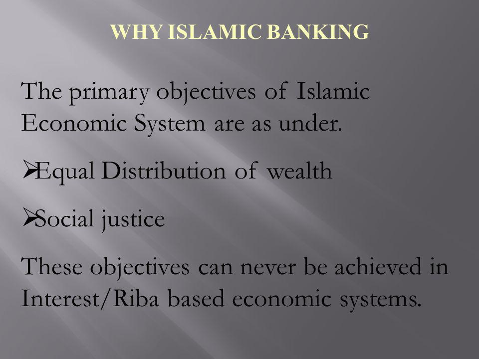 The primary objectives of Islamic Economic System are as under.