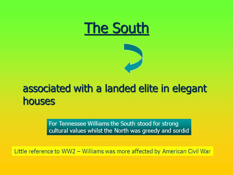 The South associated with a landed elite in elegant houses