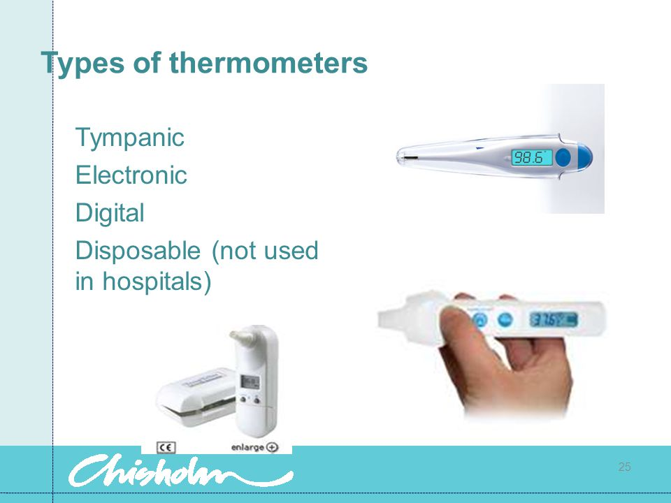 Types of thermometers Tympanic Electronic Digital