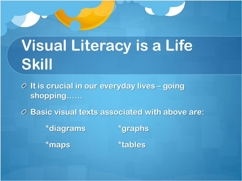 Visual Literacy is a Life Skill