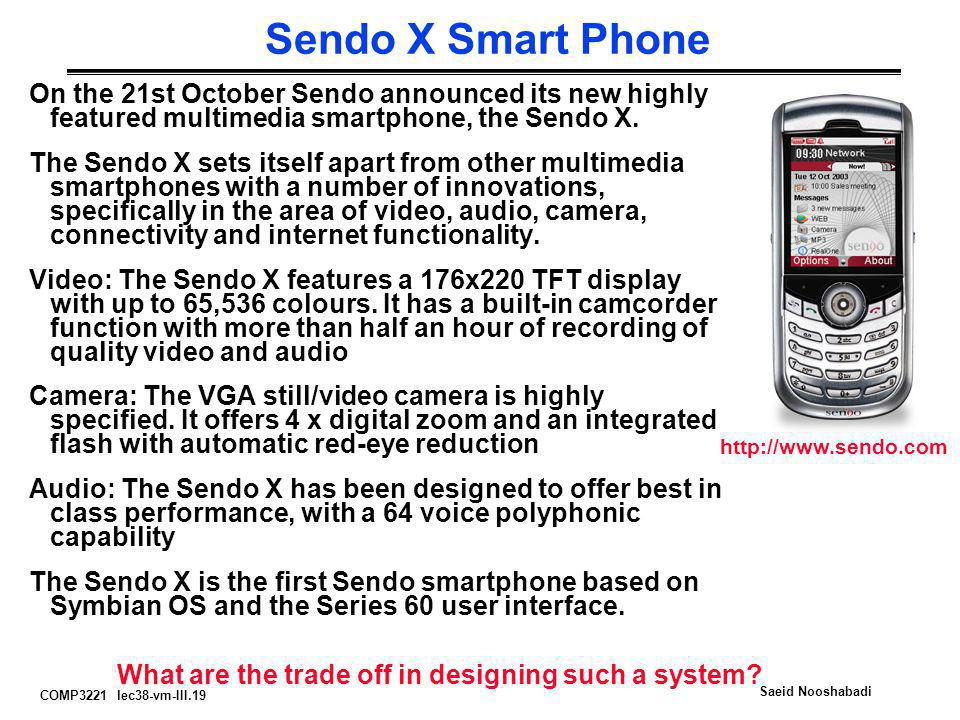 Sendo X Smart Phone On the 21st October Sendo announced its new highly featured multimedia smartphone, the Sendo X.
