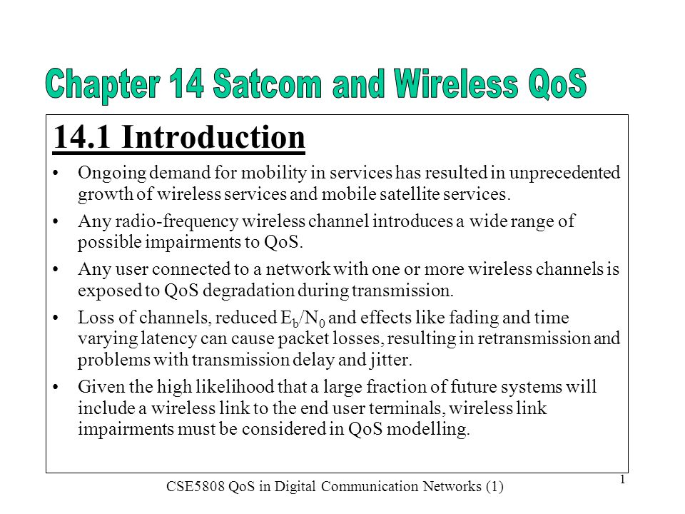 Chapter 14 Satcom and Wireless QoS