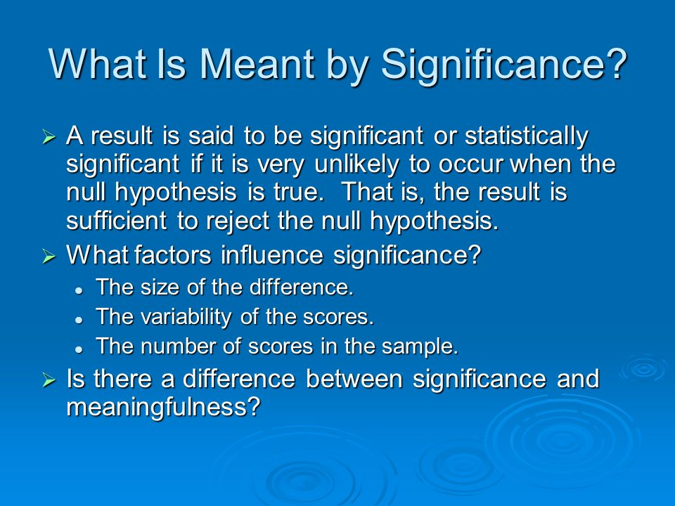 What Is Meant by Significance