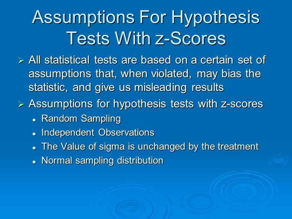 Assumptions For Hypothesis Tests With z-Scores