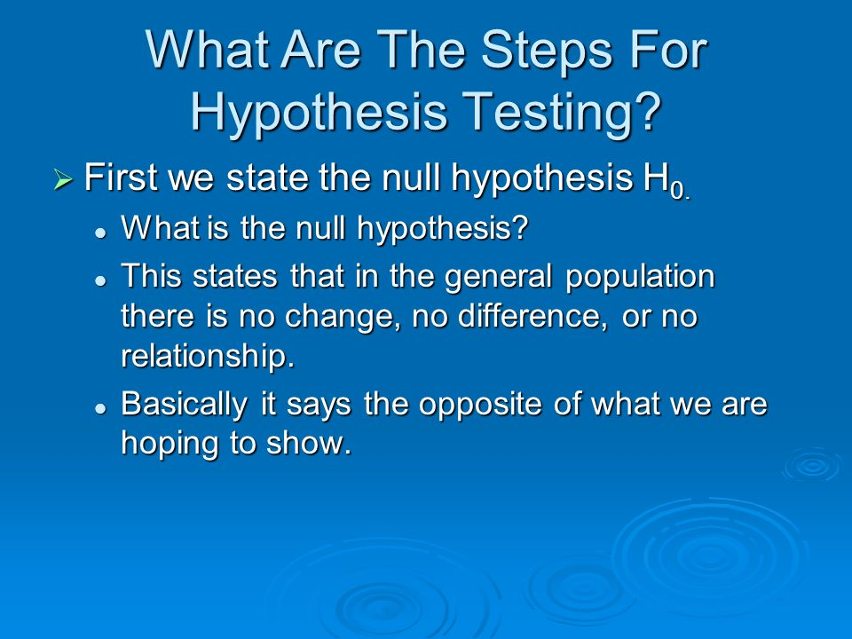 What Are The Steps For Hypothesis Testing