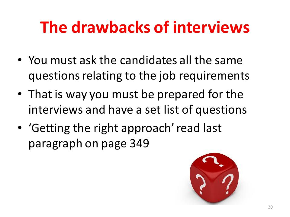 The drawbacks of interviews