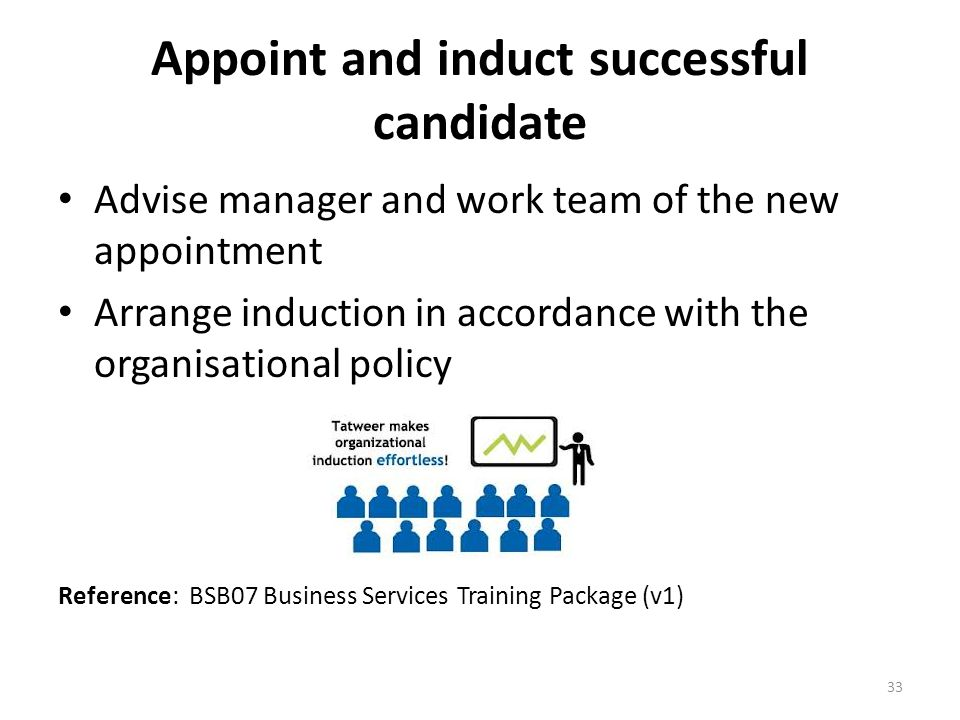 Appoint and induct successful candidate