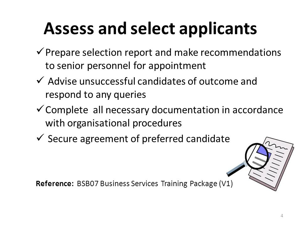 Assess and select applicants