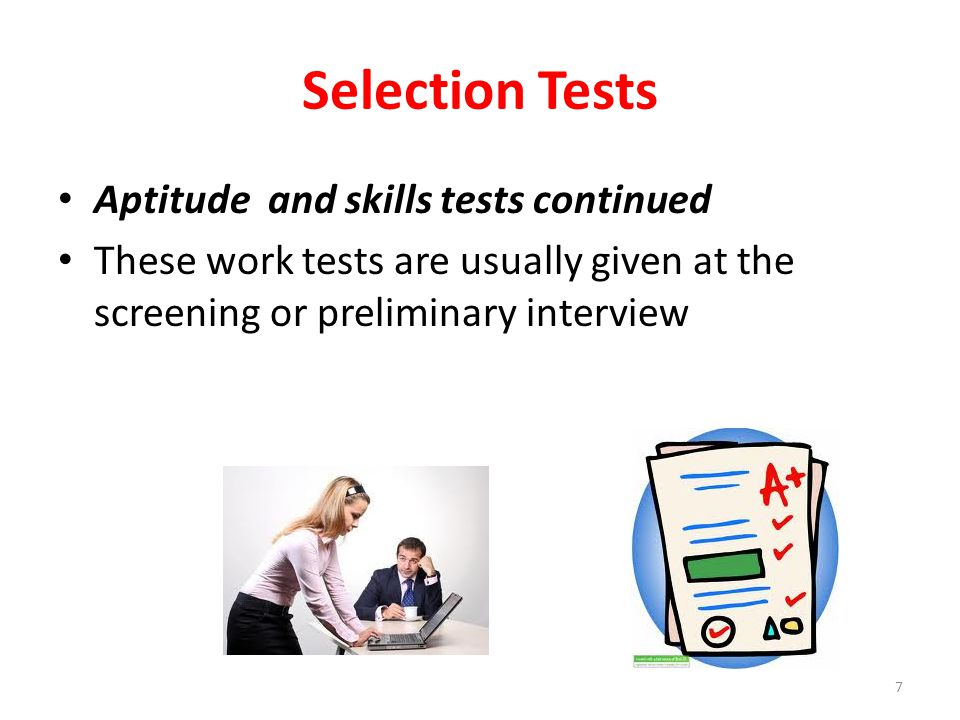 Selection Tests Aptitude and skills tests continued