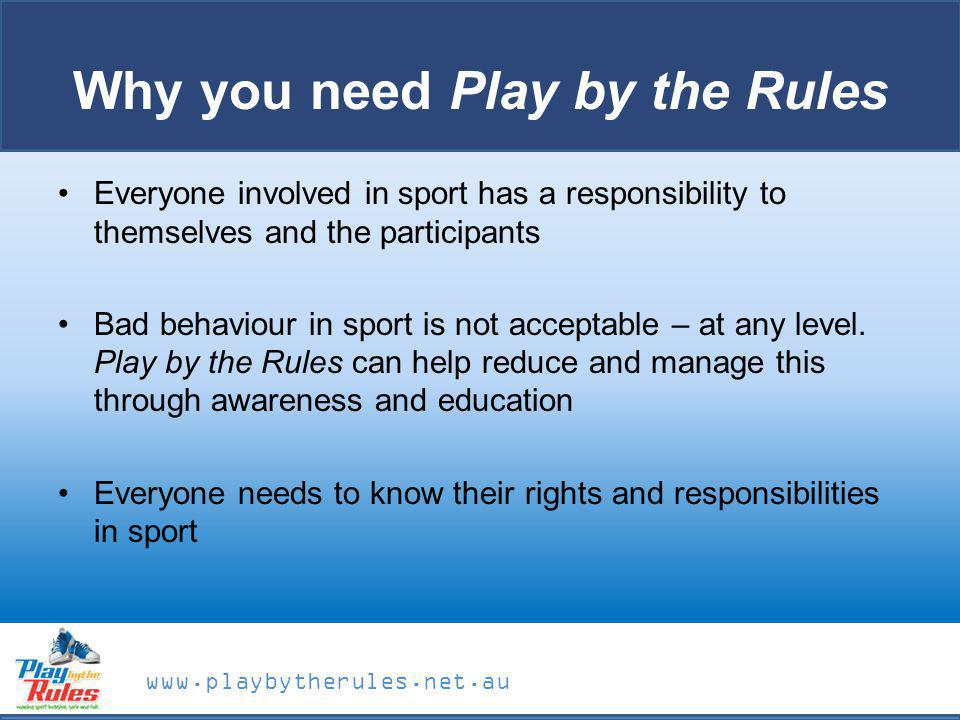 Why you need Play by the Rules