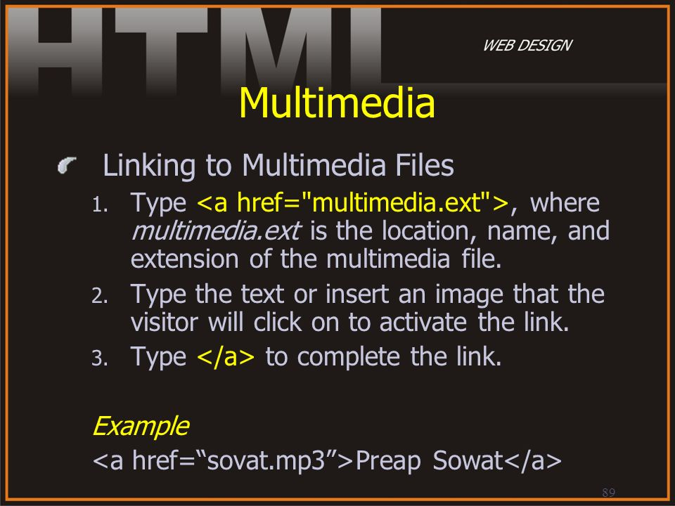 Multimedia Linking to Multimedia Files