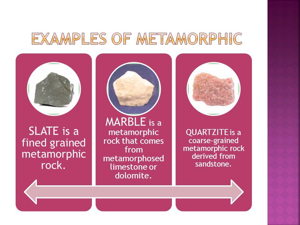 Examples of metamorphic