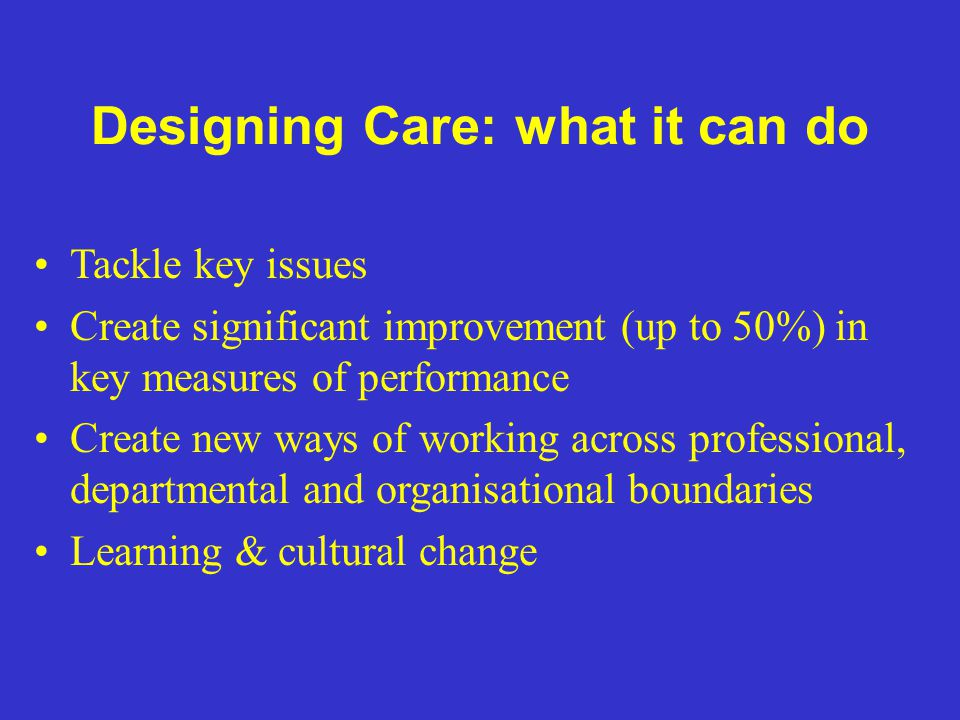 Designing Care: what it can do