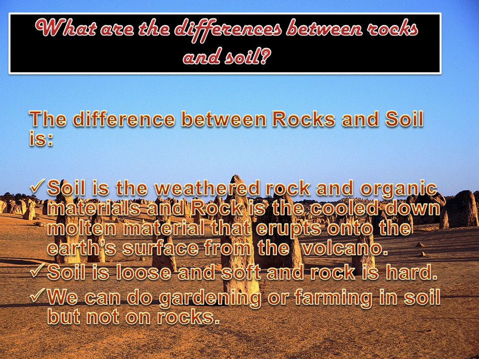 What are the differences between rocks and soil