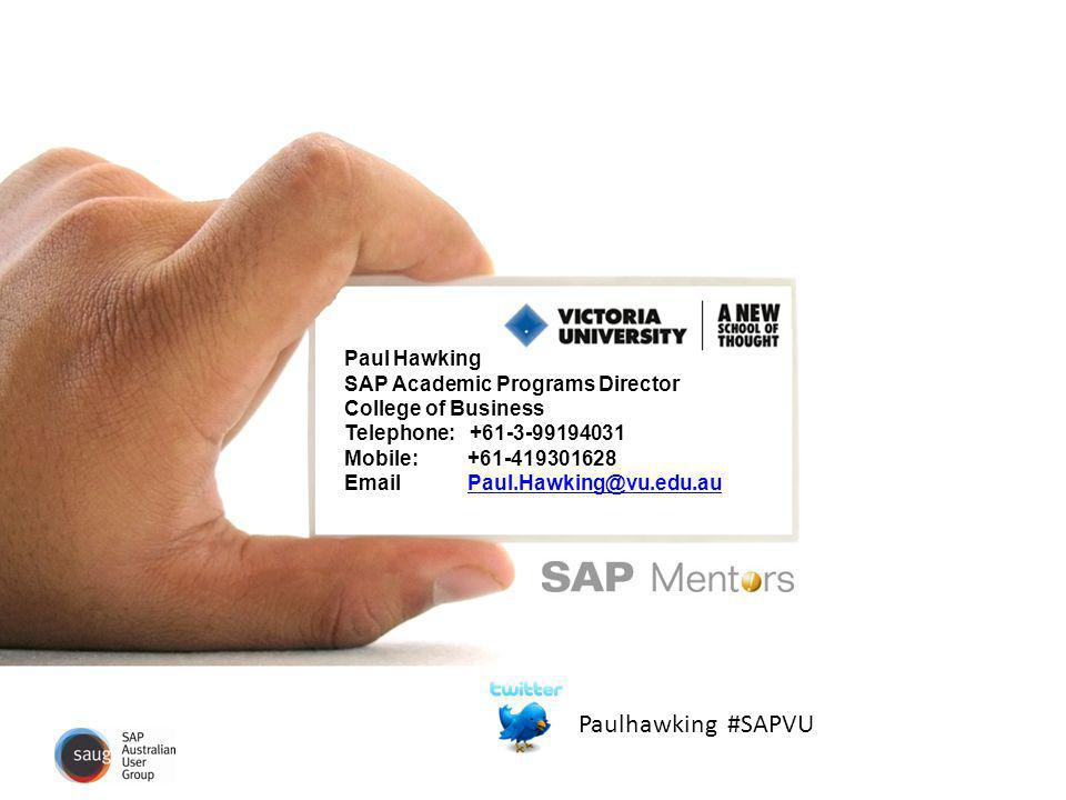 Paulhawking #SAPVU Paul Hawking SAP Academic Programs Director