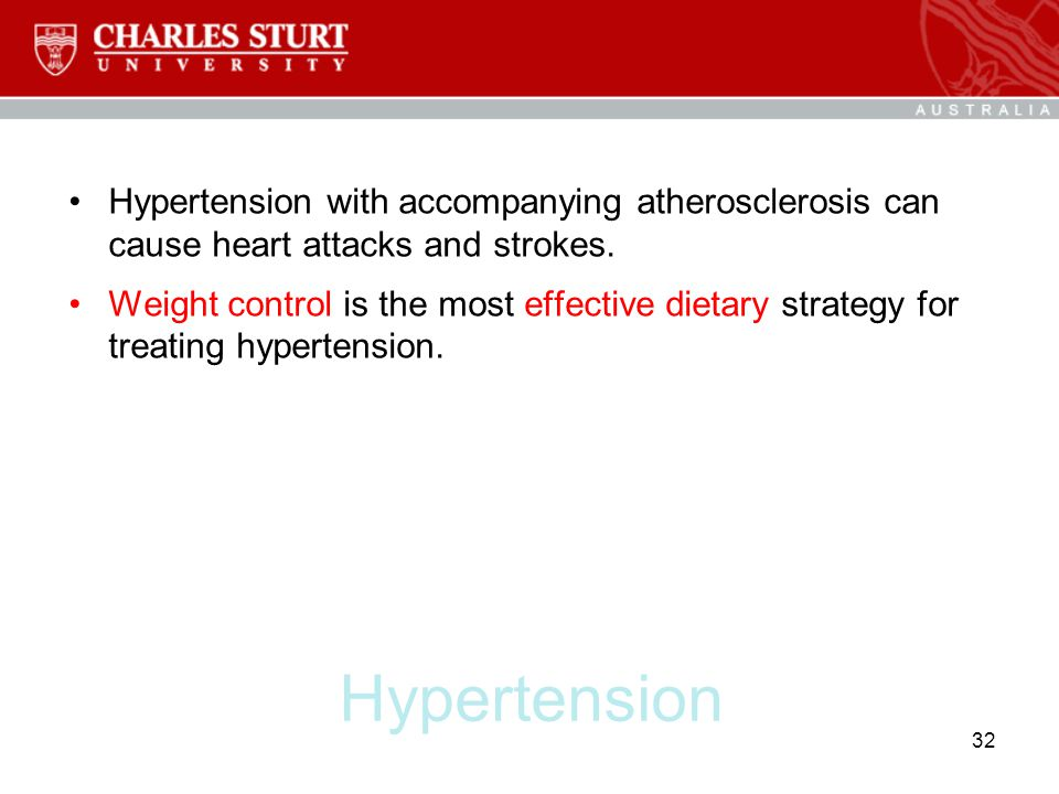 Hypertension with accompanying atherosclerosis can cause heart attacks and strokes.