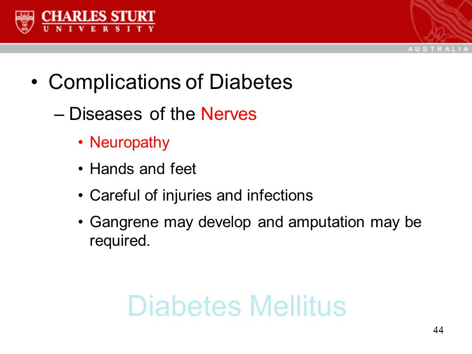 Diabetes Mellitus Complications of Diabetes Diseases of the Nerves