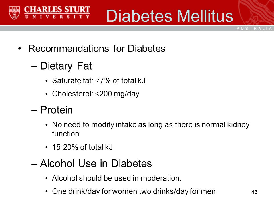 Diabetes Mellitus Dietary Fat Protein Alcohol Use in Diabetes