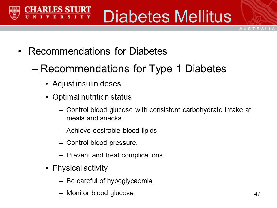 Diabetes Mellitus Recommendations for Type 1 Diabetes