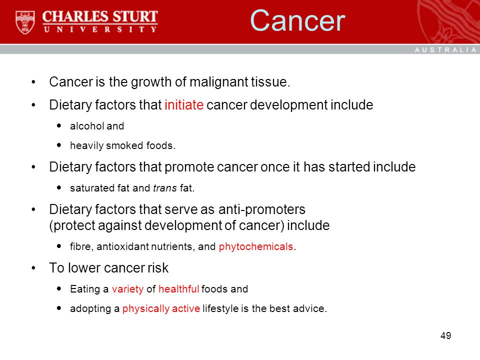 Cancer Cancer is the growth of malignant tissue.