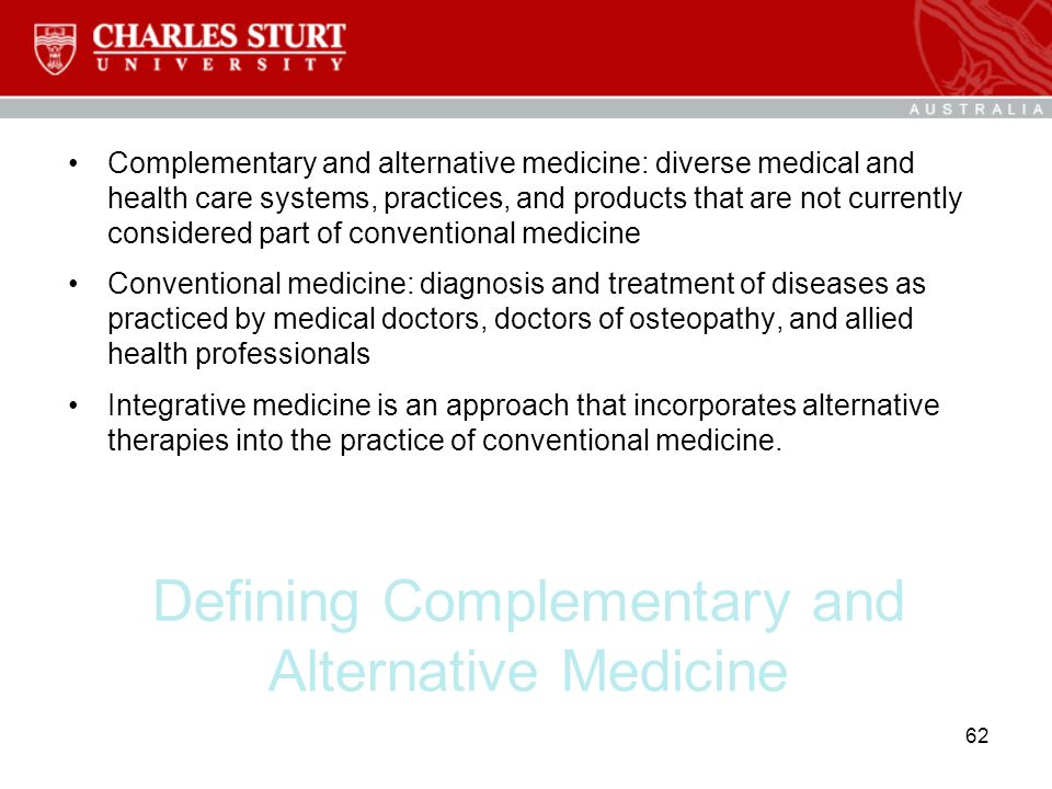 Defining Complementary and Alternative Medicine