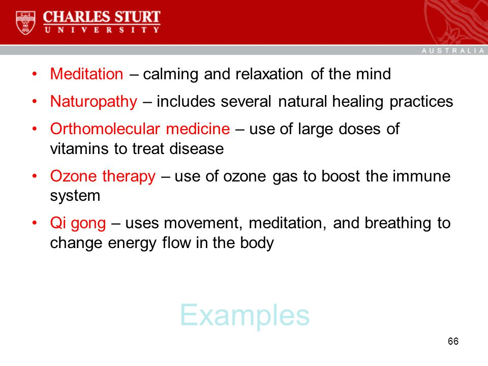 Examples Meditation – calming and relaxation of the mind