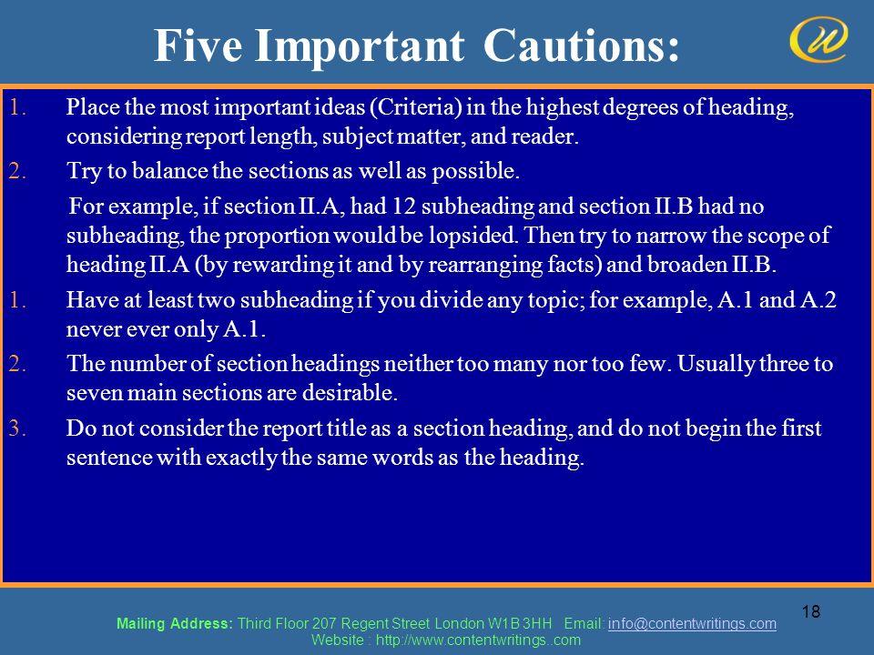 Five Important Cautions: