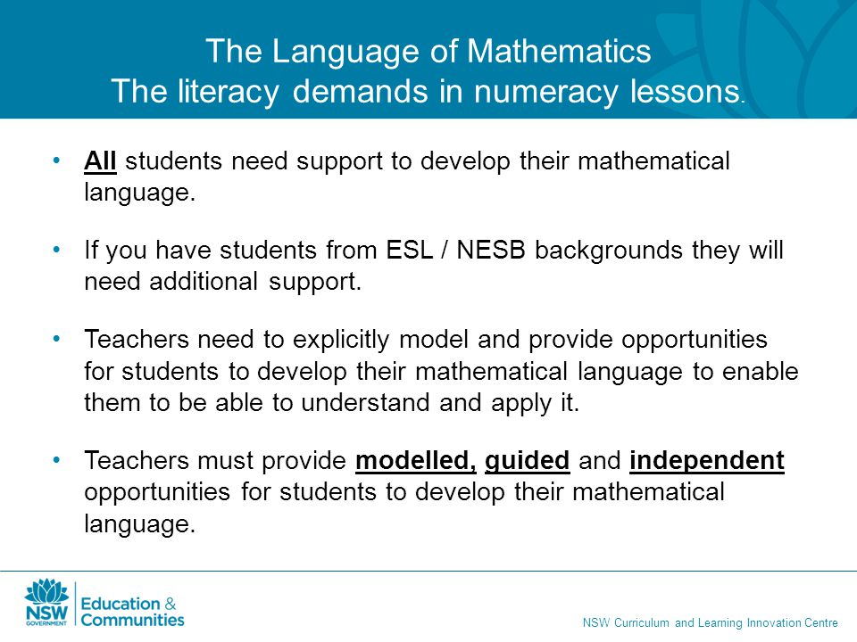 The Language of Mathematics The literacy demands in numeracy lessons.