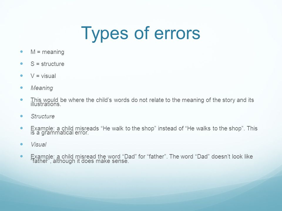 Types of errors M = meaning S = structure V = visual Meaning