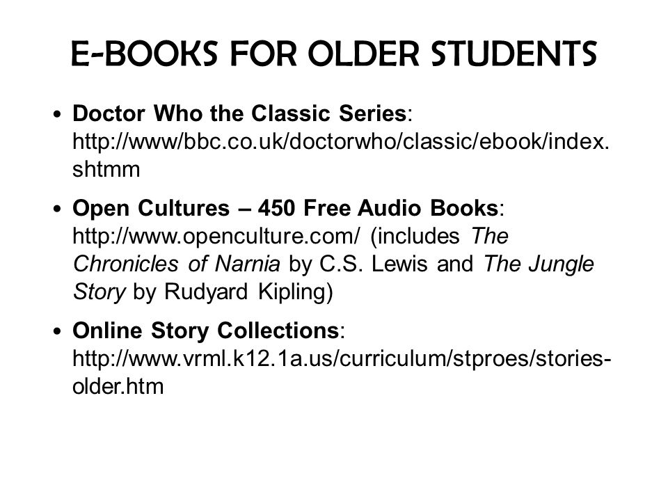 E-BOOKS FOR OLDER STUDENTS
