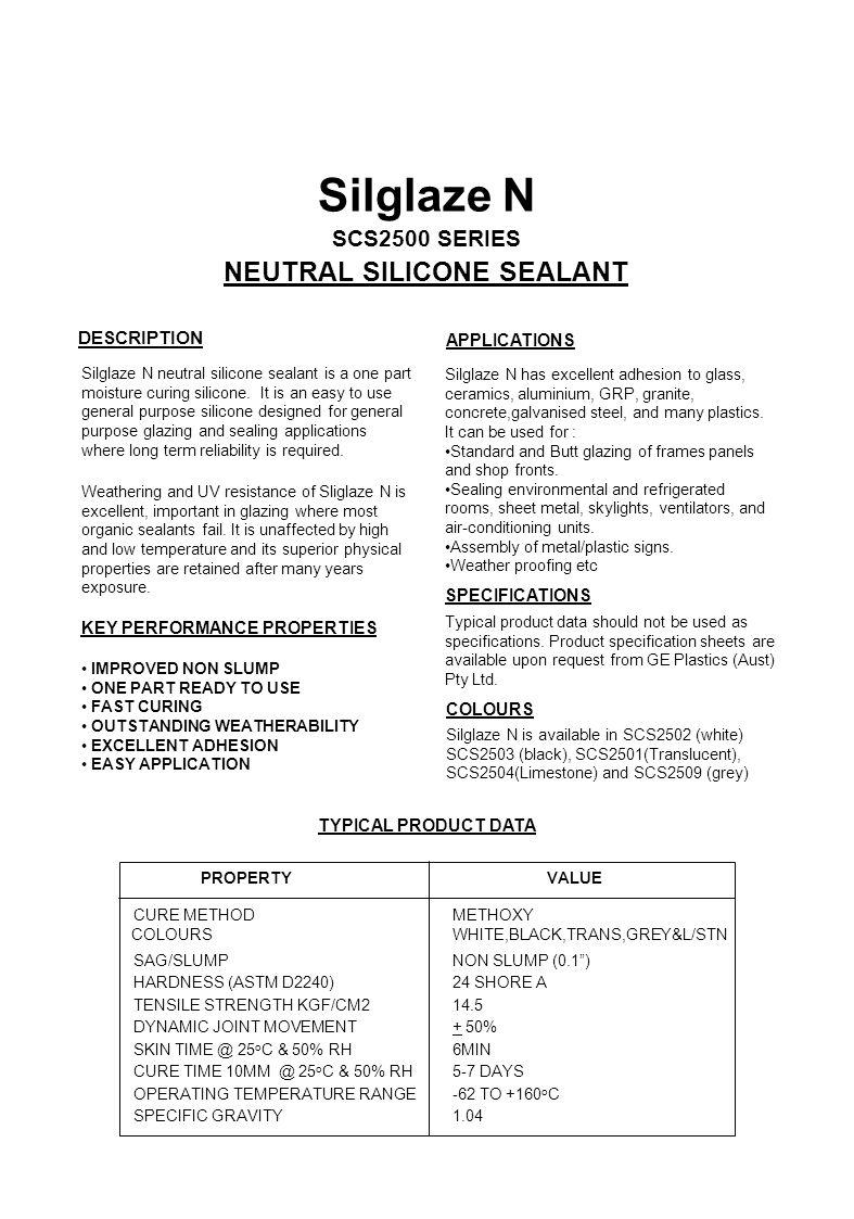 Silglaze N NEUTRAL SILICONE SEALANT SCS2500 SERIES DESCRIPTION